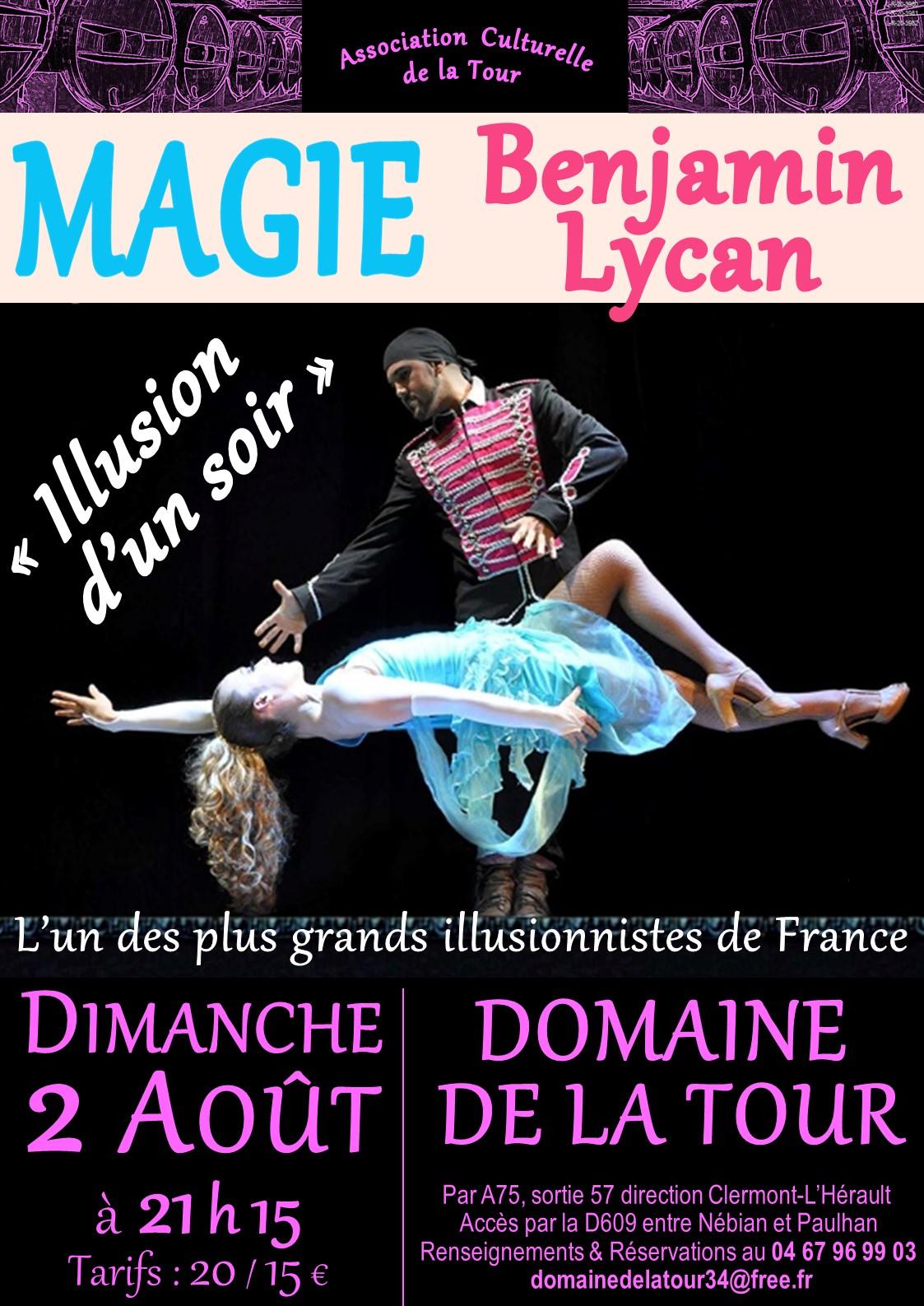 Le spectacle de magie avec Benjamin LYCAN,  dimanche 02 août à 21h15