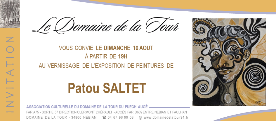 Vernissage des peintures de Patou SALTET, dimanche 16 août à partir de 19h
